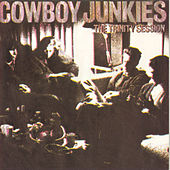 Play & Download The Trinity Session by Cowboy Junkies | Napster