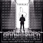 Play & Download Boomboneo by Farruko | Napster