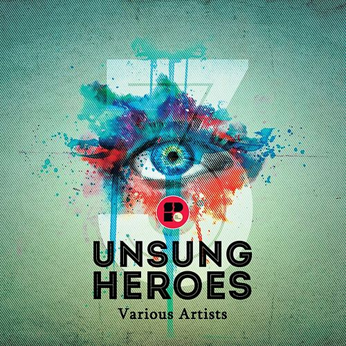Play & Download Unsung Heroes 3 - EP by Various Artists | Napster