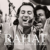 Play & Download Rahat Nusrat Fateh Ali Khan by Rahat Nusrat Fateh Ali Khan | Napster