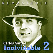 Play & Download Inolvidable 2 by Carlos Gardel | Napster