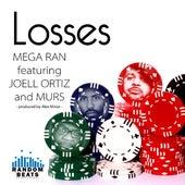 Play & Download Losses (feat. Joell Ortiz & Murs) by Random AKA Mega Ran | Napster