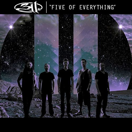 Play & Download Five of Everything - Single by 311 | Napster