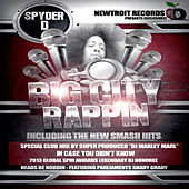 Big City Rappin' (Collectors Edition) by Spyder-D