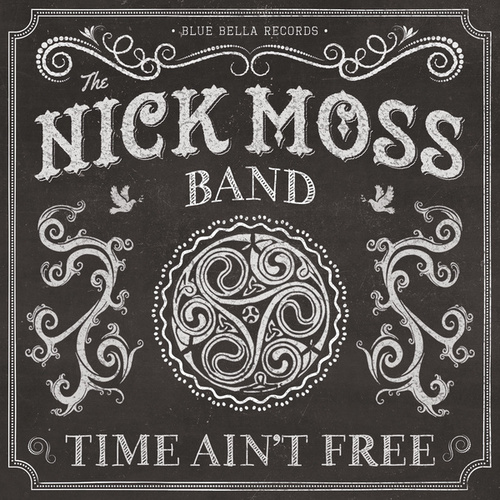 Play & Download Time Ain't Free by Nick Moss | Napster