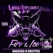 Play & Download Fire & Ice (Dragged N Chopped) by Lord Infamous | Napster