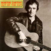 Out of the Cut by Martin Carthy