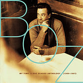 Play & Download My Time: A Boz Scaggs Anthology (1969-1997) by Boz Scaggs | Napster