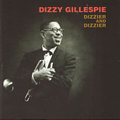 Play & Download Dizzier And Dizzier by Dizzy Gillespie | Napster