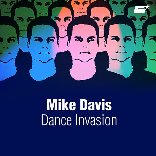 Play & Download Dance Invasion by Mike Davis | Napster