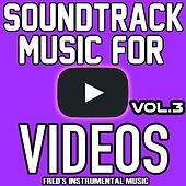 Play & Download Soundtrack Music for Youtube, Vol. 3 by Royalty Free Music Factory | Napster