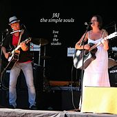 Live In The Studio by J&J the simple souls