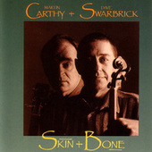Play & Download Skin + Bone by Dave Swarbrick | Napster