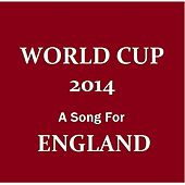 World Cup 2014: A Song for England by Willie