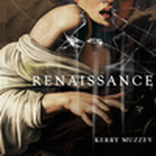 Renaissance by Kerry Muzzey