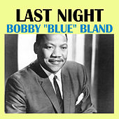 Last Night von Bobby Blue Bland