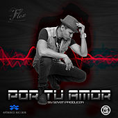 Play & Download Por Tu Amor by Flex | Napster