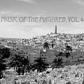 Music Of The Maghreb, Vol. 4 von Various Artists