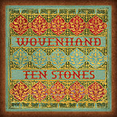 Play & Download Ten Stones by Wovenhand | Napster