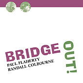 Play & Download Bridge Out! by Paul Flaherty | Napster