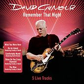 Remember That Night 5 Live Tracks by David Gilmour
