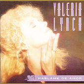 Háblame de Amor by Valeria Lynch