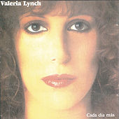 Play & Download Cada Dia Más by Valeria Lynch | Napster