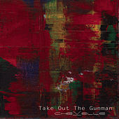 Take Out the Gunman von Chevelle