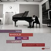 Play & Download You Should Be So Lucky by Benmont Tench | Napster