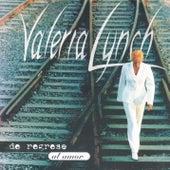 De Regreso al Amor by Valeria Lynch