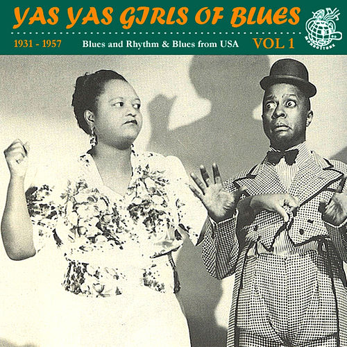 Play & Download Yas Yas Girls of Blues Vol. 1 by Various Artists | Napster