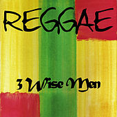 Play & Download Reggae 3 Wise Men by Various Artists | Napster