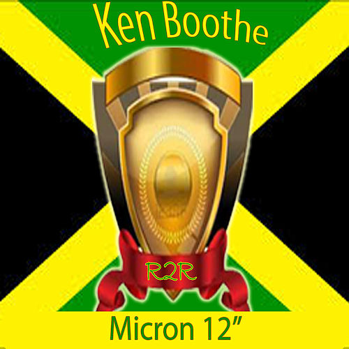 Play & Download Micron 12' by Ken Boothe | Napster