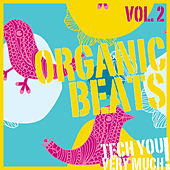 Organic Beats, Vol. 2 (Electronic Music Sampler) by Various Artists