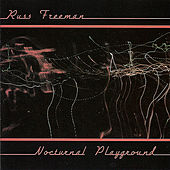 Play & Download Nocturnal Playground by Russ Freeman | Napster