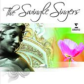 Play & Download The Swingle Singers by The Swingle Singers | Napster