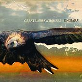 Play & Download Ongiara by Great Lake Swimmers | Napster