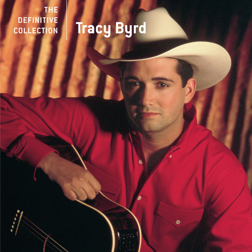 Play & Download The Definitive Collection by Tracy Byrd | Napster