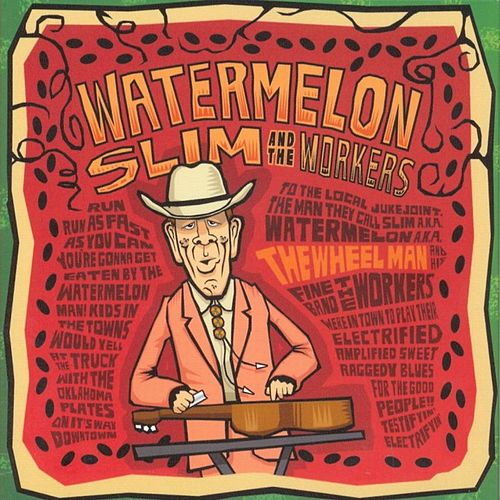 Play & Download The Wheel Man by Watermelon Slim | Napster