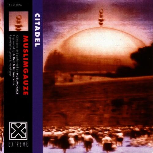 Citadel by Muslimgauze