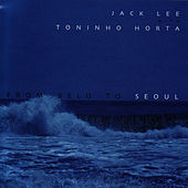 From Belo To Seoul by Jack Lee