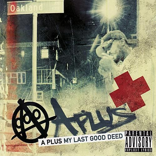 Play & Download My Last Good Deed - Clean by A Plus | Napster