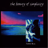 Play & Download The Beauty of Simplicity by Thomas Blug | Napster