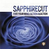 Free Your Mind / Action Reaction by Sapphirecut