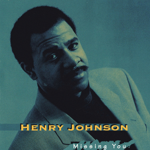 Play & Download Missing You by Henry Johnson | Napster