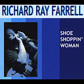 Play & Download Shoe Shoppin' Woman by Richard Ray Farrell | Napster