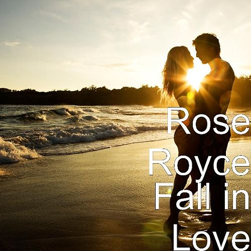 Play & Download Fall in Love by Rose Royce | Napster