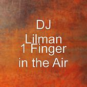 1 Finger in the Air by DJ Lilman