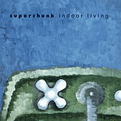 Indoor Living (Remastered) by Superchunk
