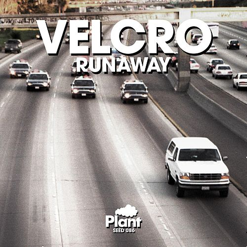Runaway by Velcro